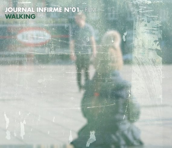 Journal infirme 0001 : Walking