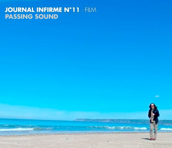 Journal infirme 0011 : Passing sound