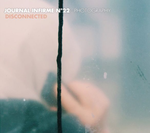 Journal infirme 0022 : Disconnected