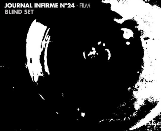 Journal infirme 0024 : Blind set